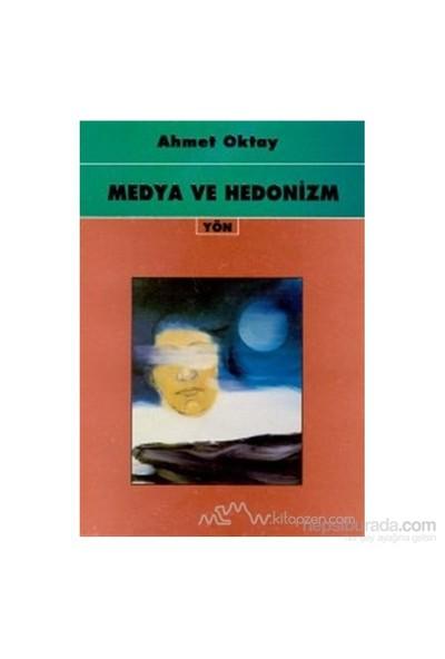 Medya Ve Hedonizm-Ahmet Oktay