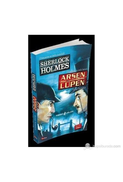 Dünyanın En Ünlü Dedektifi Sherlock Holmes Dünyanın En Hızlı - Maurice Leblanc