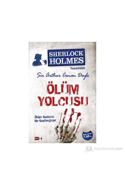 Ölüm Yolcusu-Sir Arthur Conan Doyle