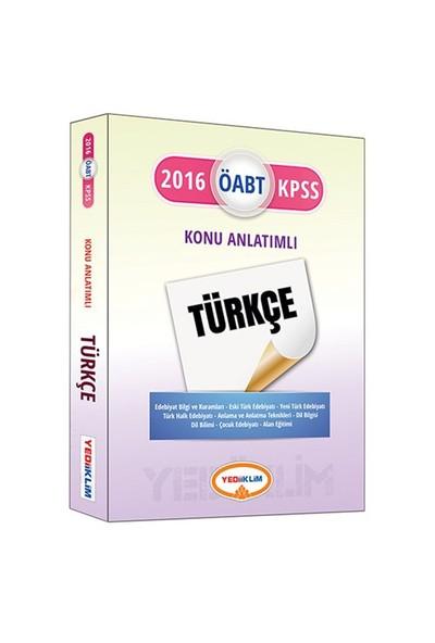 Yediiklim Öabt 2016 Türkçe Öğretmenliği Konu Anlatımlı
