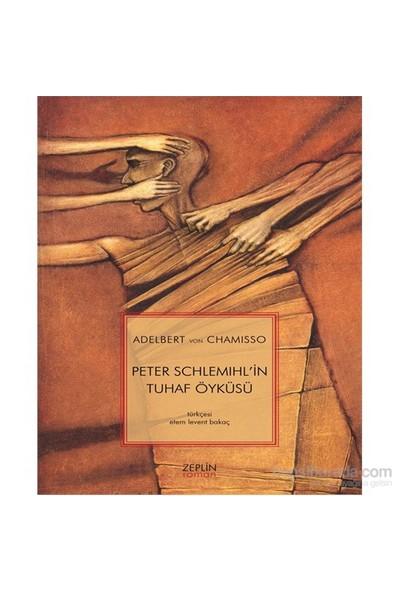 Peter Schlemihl'İn Tuhaf Öyküsü-Adelbert Von Chamisso