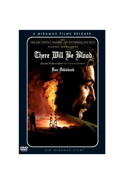 There Will Be Blood (Kan Dökülecek)
