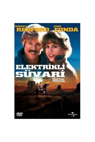 The Electric Horseman (Elektrikli Süvari)