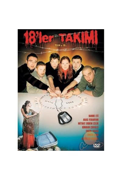 Team Of 18'S (18'LER Takımı)