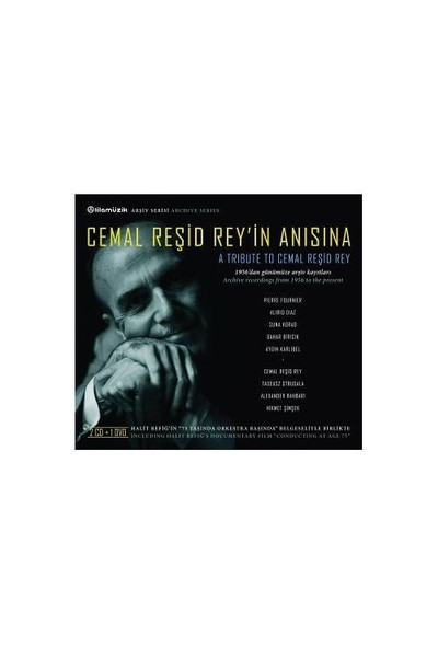Cemal Reşid Rey'in Anısına (2 Cd 1 Dvd)