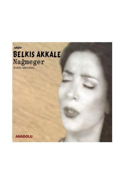 Belkis Akkale - Nağmeger (CD