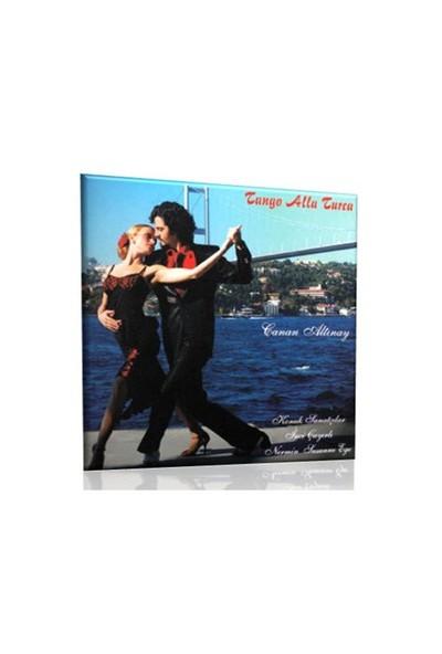 Canan Altınay - Tango Alla Turca