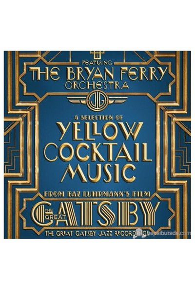 The Bryan Ferry Orchestra – The Great Gatsby – The Jazz Recordings