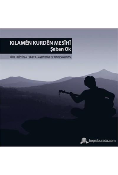 Şaban Ok - Kürt Hıristiyan Ezgiler ( CD )