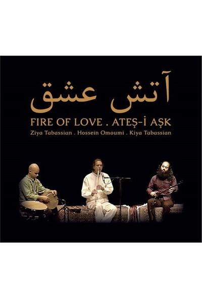 Ziya Tabassian, Kiya Tabassian, Hossein Omoumi - Ateş-İ Aşk (CD)
