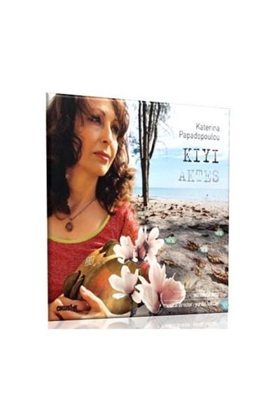 Katerina Papadopoulou - Kıyı (Aktes) ( CD )