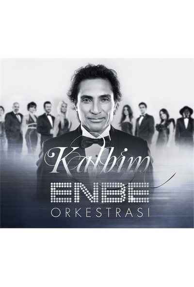 Enbe Orkestrası - Kalbim