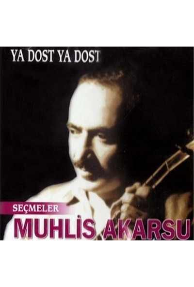 Muhlis Akarsu - Ya Dost Ya Dost Cd