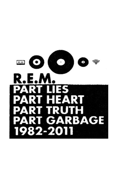 R.E.M. - Part Lies, Part Heart, Part Truth, Part Garbage (2 CD)