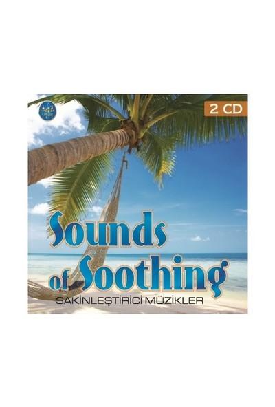 Sounds Of Soothing - Sakinleştirici Müzikler (CD)