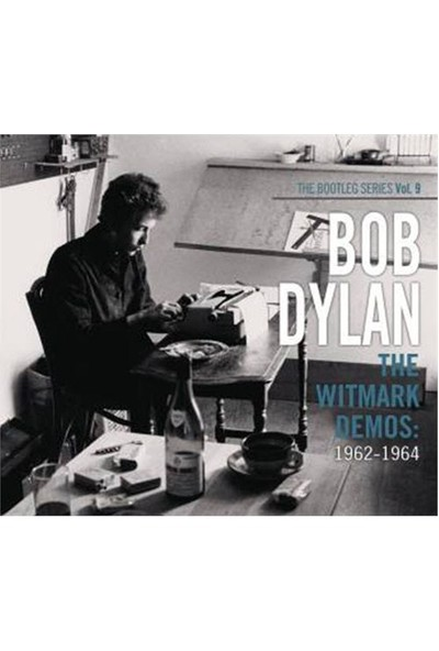 Bob Dylan - The Wıtmark Demos: 1962 -1964 - The Bootleg Series Vol.9 (2 Disc)