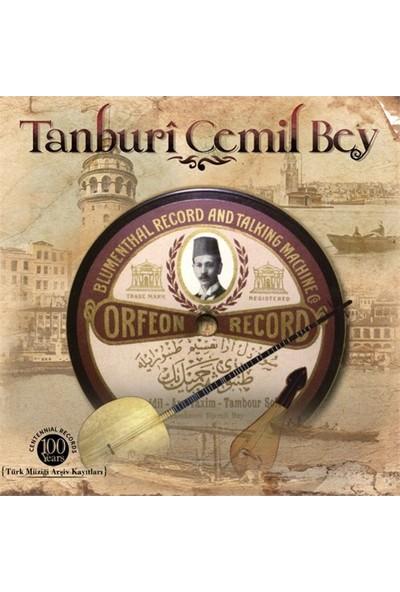 Tanburi Cemil Bey - Türk Müziği Arşiv Kayıtları