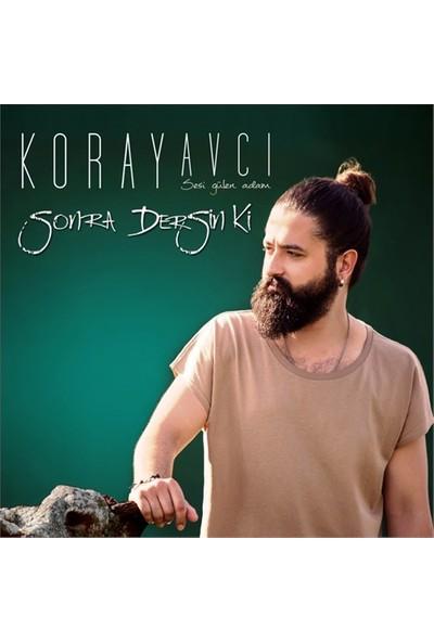 Koray Avcı - Sonra Dersin Ki ( CD )