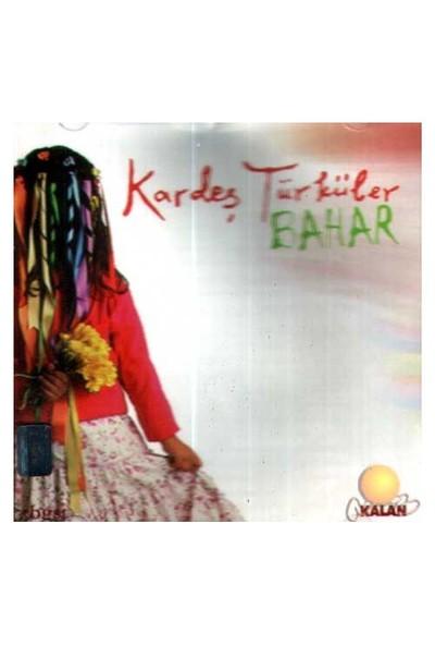 Kardeş Türküler - Bahar (CD)