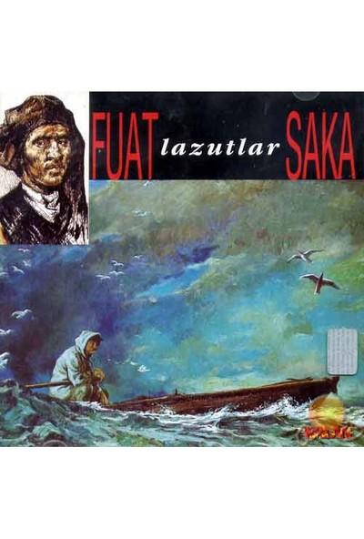 Fuat Saka - Lazutlar (CD)
