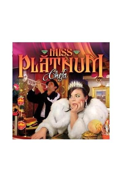 Mıss Platnum - Chefa