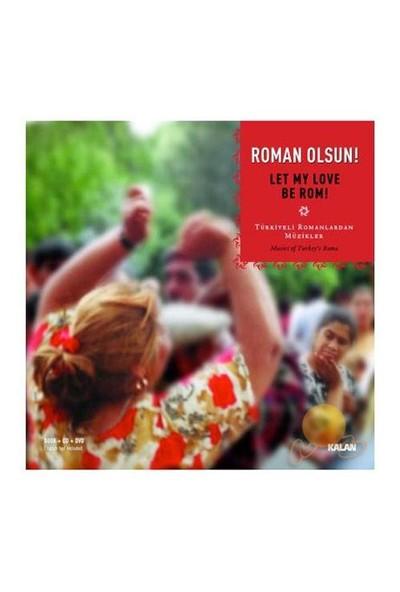 Roman Olsun - Let My Love Be Rom (CD)