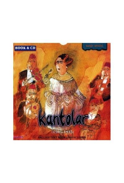 Kantolar - 1905-1945 (CD+KİTAP)
