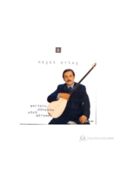 Neşet Ertaş - Garibin Dünyada Yüzü Gülemez ( CD )