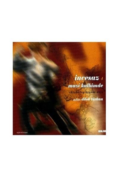 İncesaz-Mazi Kalbimde CD