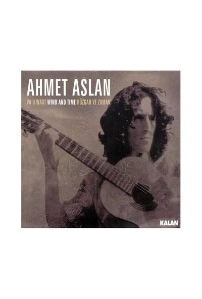 Ahmet Aslan - Rüzgar Ve Zaman (Va U Waxt) (CD)