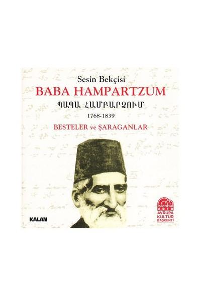 Baba Hampartzum - Besteler ve Saraganlar (2 CD)