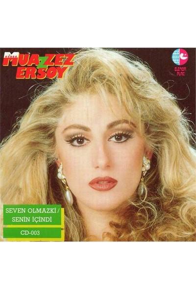 Muazzez Ersoy - Seven Olmazki (CD)
