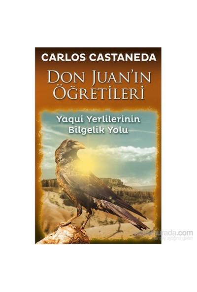 Don Juan'In Öğretileri - Yaqui Yerlilerinin Bilgelik Yolu - Carlos Castaneda