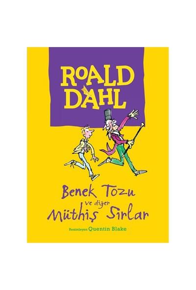 Benek Tozu Ve Diğer Müthiş Sırlar - Roald Dahl