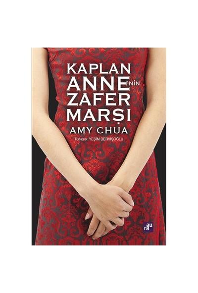 Kaplan Anne'Nin Zafer Marşı - Amy Chua