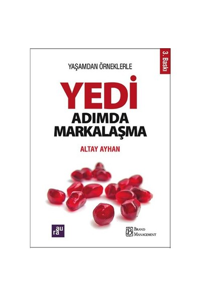 Yedi Adımda Markalaşma-Altay Ayhan