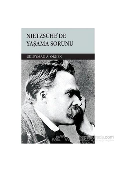 Nietzsche''De Yaşama Sorunu-Süleyman A. Örnek
