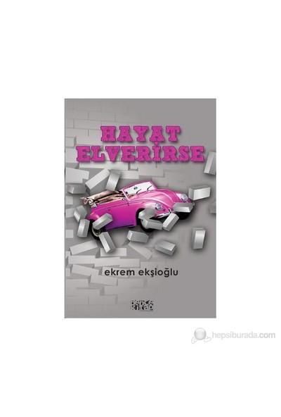 Hayat Elverirse-Ekrem Ekşioğlu