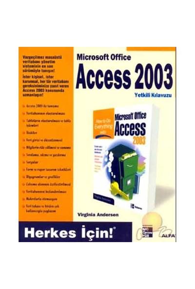 Microsoft Office Access 2003 Yetkili Klavuzu / Herkes İçin-Virginia Anderson