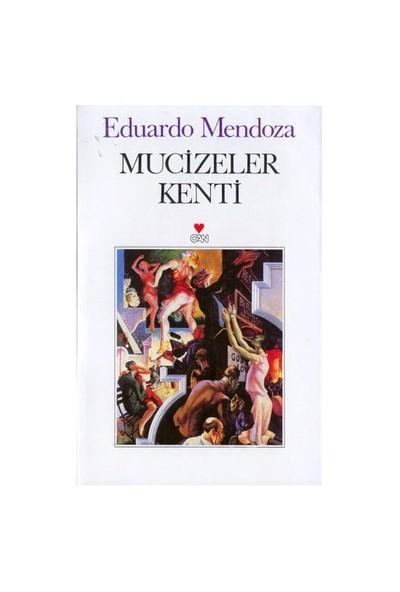 Mucizeler Kenti-Eduardo Mendoza