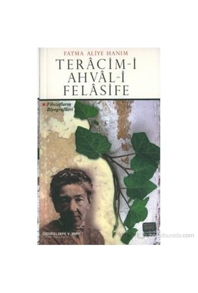 Teracim-İ Ahval-İ Felasife Filozofların Biyografileri-Fatma Aliye Hanım