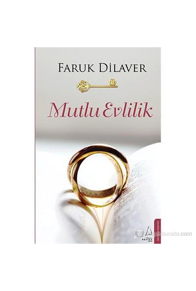 Mutlu Evlilik - Faruk Dilaver