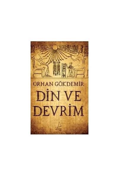 Din Ve Devrim-Orhan Gökdemir