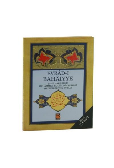 Evrad-I Bahaiyye (Aslı, Okunuşu Ve Anlamı)-Kolektif