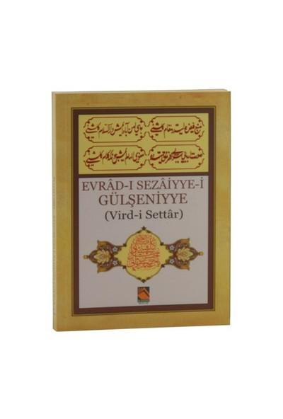 Evrad-I Sezaiyye-İ Gülşeniyye: Vird-İ Settar-Kolektif