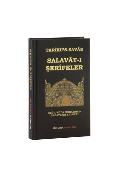 Tariku'S-Sava Salavat-I Şerifeler-Ebü'L-Hüda Muhammed Es-Sayyadi Er-Rifai