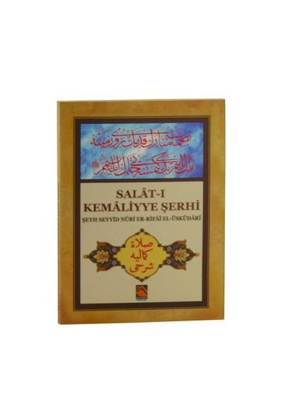 Salat-I Kemaliyye Şerhi-Şeyh Seyyid Nuri Er-Rifai El-Üsküdari