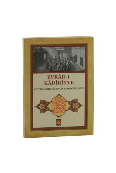 Evrad-I Kadiriyye (Tercüme-Şerh)-Müstakimzade Süleyman Saadettin Efendi