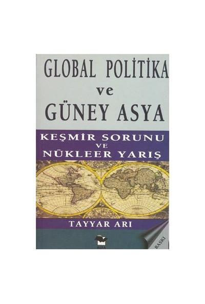 Global Politika Ve Güney Asya