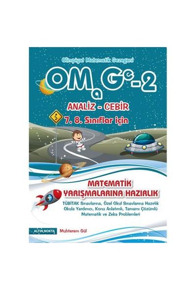 Altın Nokta 7. 8. Sınıf Omage-2 Analiz Cebir Olimpiyat Kanguru Matematik